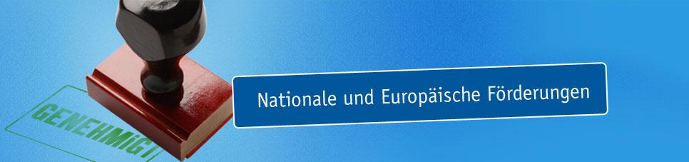 Nationale und europäische Förderprojekte